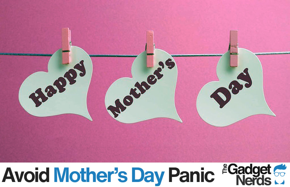 Mothers Day Panic