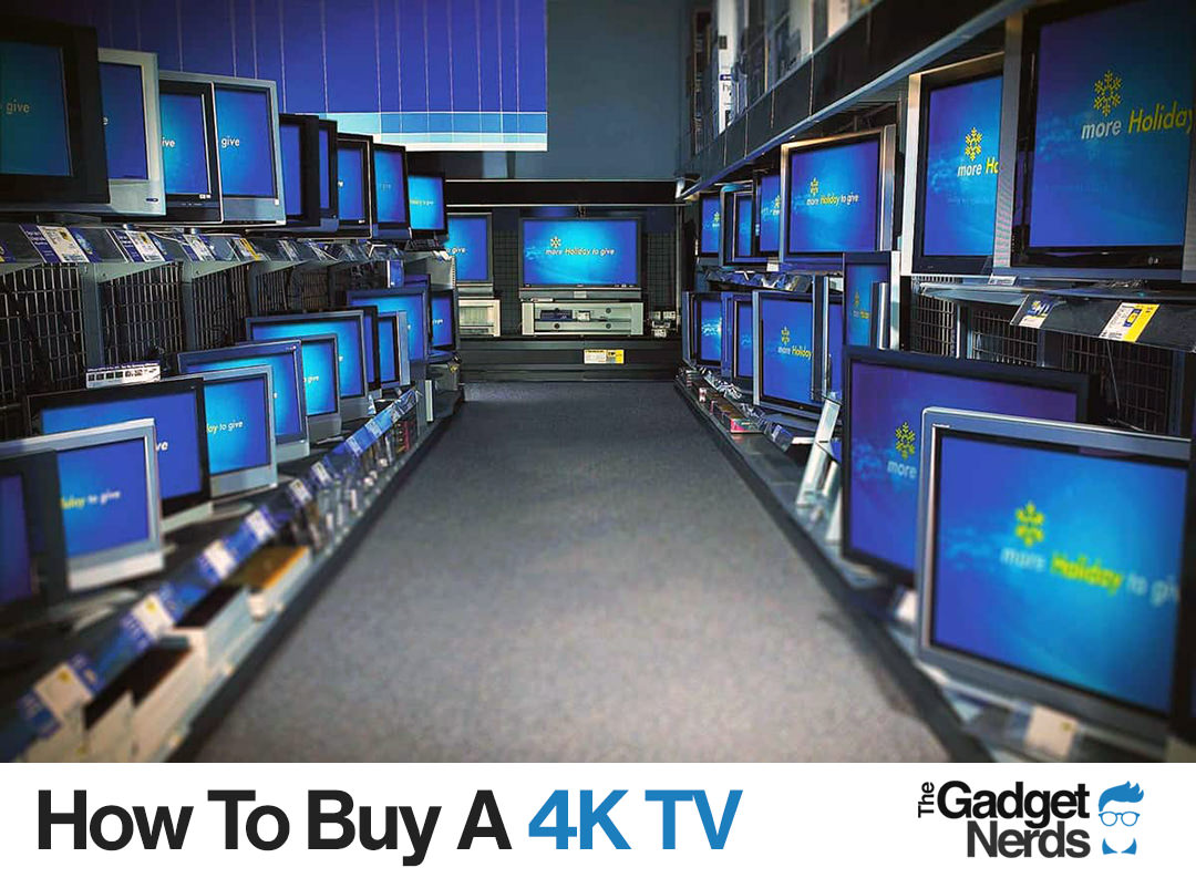 How to buy a 4K TV
