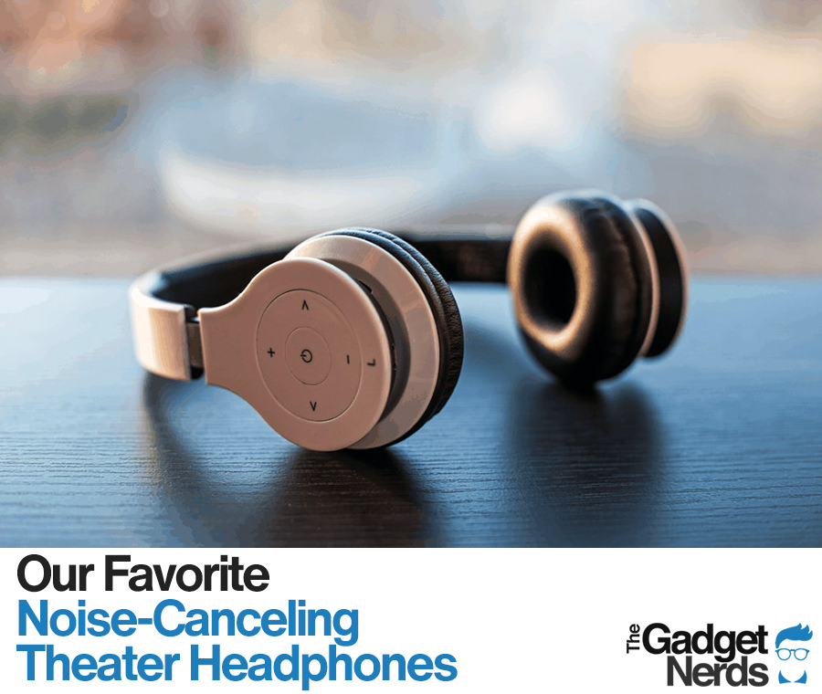 Noise Canceling Theater Headphones