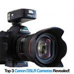 Canon DLSR Cameras