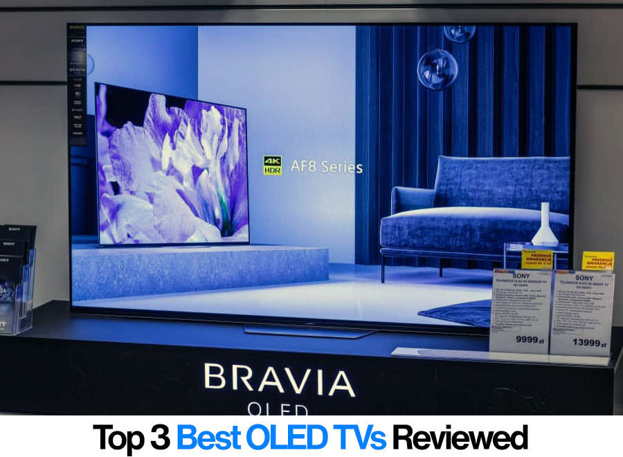 Top 3 Oled Tvs Reviews Find Our Best Deals