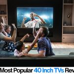 40 inch TV Reviews